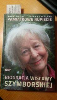 Joanna Szczęsna, Anna Krystyna Bikont: Pamiątkowe rupiecie. Biografia Wisławy Szymborskiej.