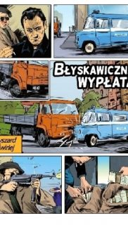 Ryszard Ćwirlej: Błyskawiczna wypłata