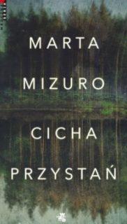 Marta Mizuro: Cicha przystań