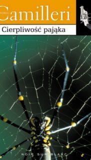 Andrea Camilleri: Cierpliwość pająka.