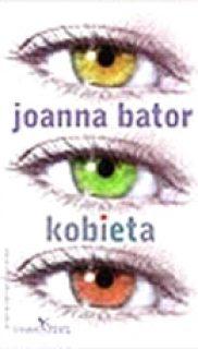 Joanna Bator: Kobieta
