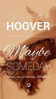 Coollen Hoover:  Maybe Someday