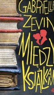 Gabriele Zevin: Między książkami