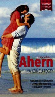 Cecelia Ahern: Nakońcu tęczy