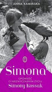 Anna Kamińska: Simona. Opowieść oniezwyczajnym życiu