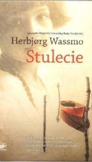 Hebjorg Wassmo: Stulecie