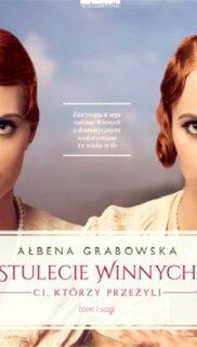 Albena Grabowska : Stulecie Winnych (3 tomy)