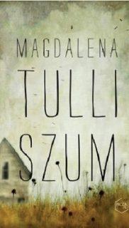 Magdalena Tulli: Szum