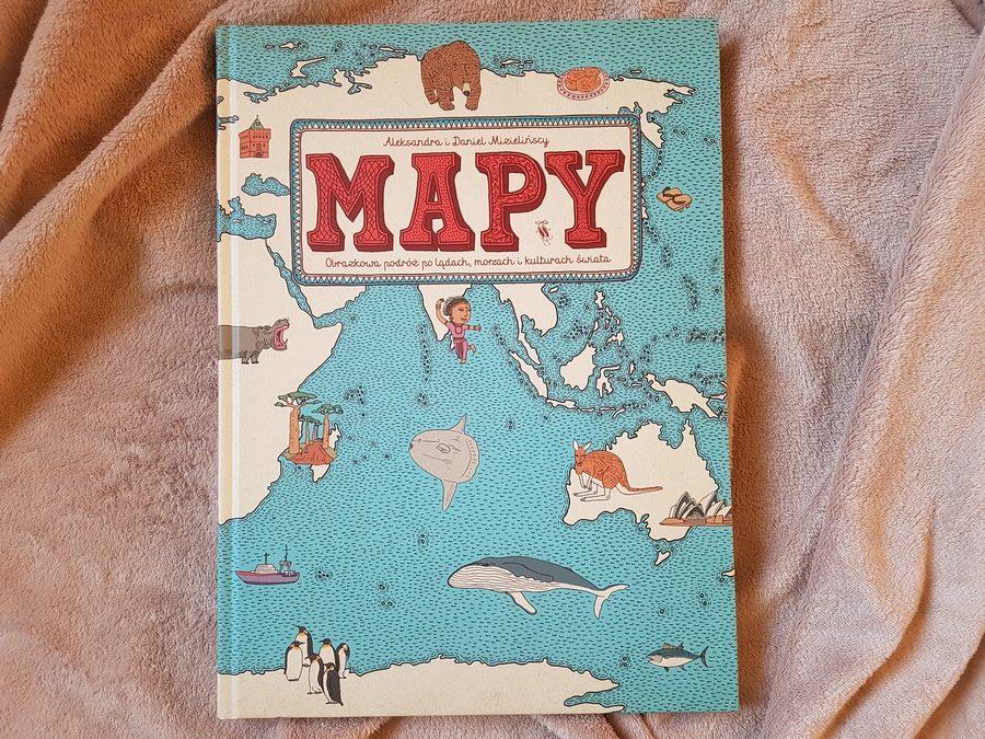 Aleksandra iDaniel Mizielińscy: Mapy.Obrazkowa podróż polądach, morzach ikulturach świata