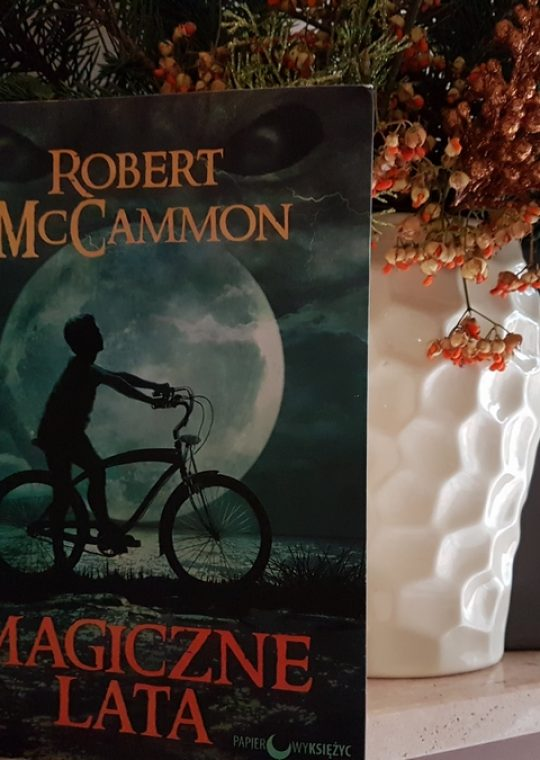 Robert McCammon: Magiczne lata