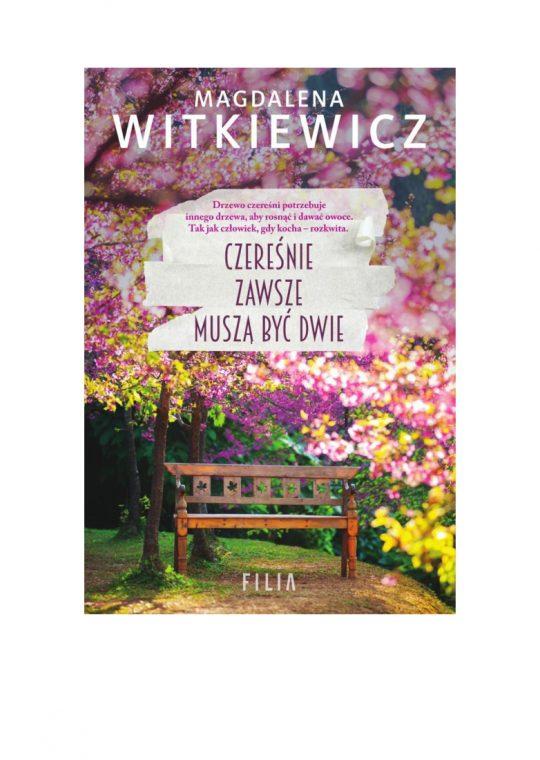 Magdalena Witkiewicz: Czereśnie zawsze muszą być dwie
