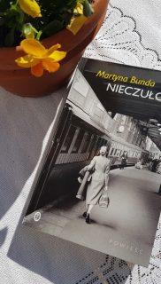 Martyna Bunda: Nieczułość