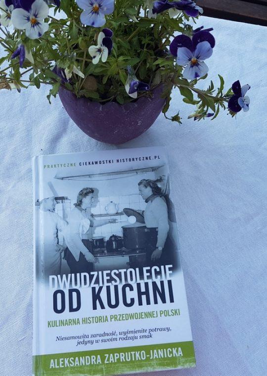 Aleksandra Zaprutko-Janicka: Dwudziestolecie odkuchni