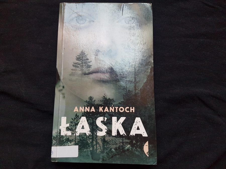 Anna Kańtoch: Łaska