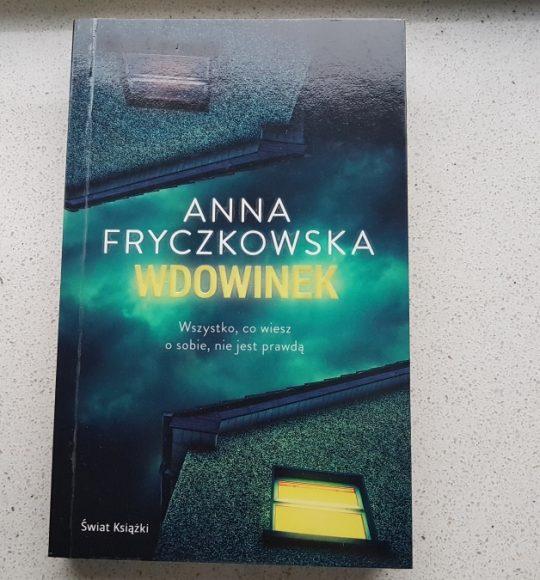 Anna Fryczkowska: Wdowinek