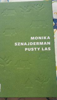 Monika Sznajderman: Pusty las