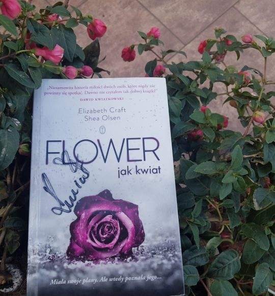 Elizabeth Craft, Shea Olsen: Flower jak kwiat
