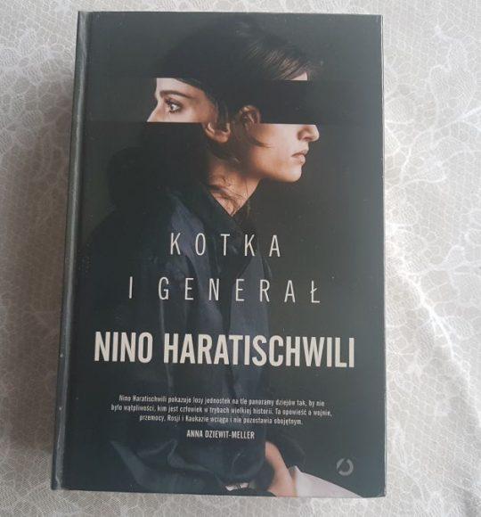 Nino Haratischwili: Kotka iGenerał