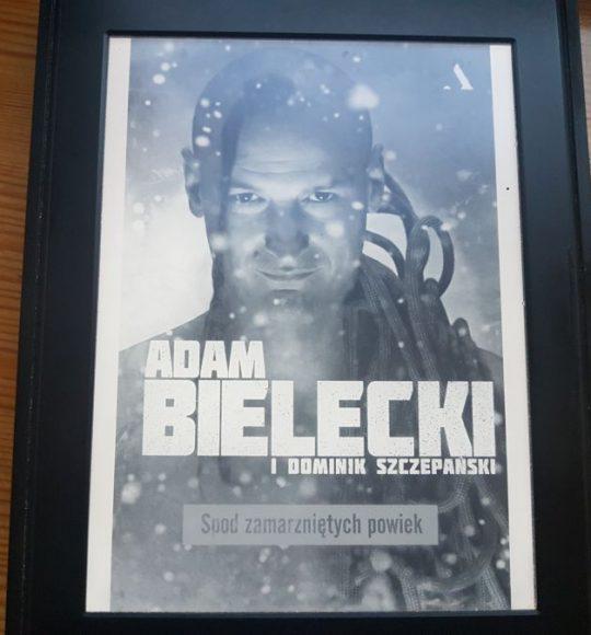 Adam Bielecki, Dominik Szczepański: Spod zamarzniętych powiek