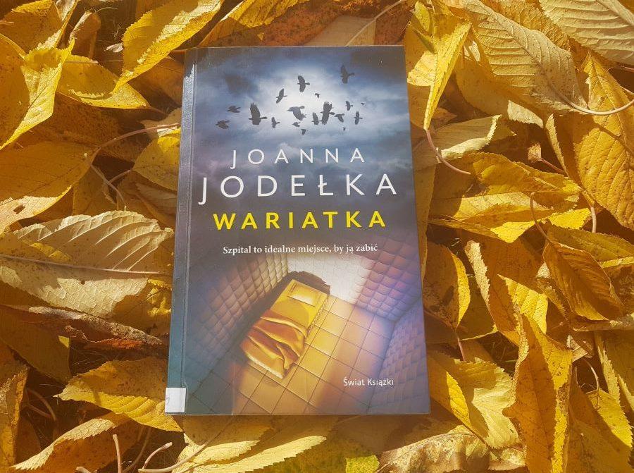 Joanna Jodełka: Wariatka