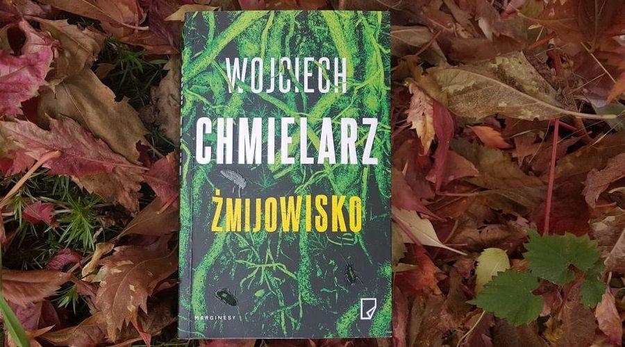 Wojciech Chmielarz: Żmijowisko