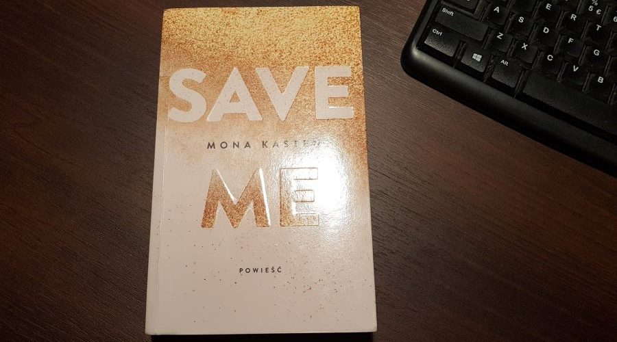 Mona Kasten: Save me, Save you, Save us