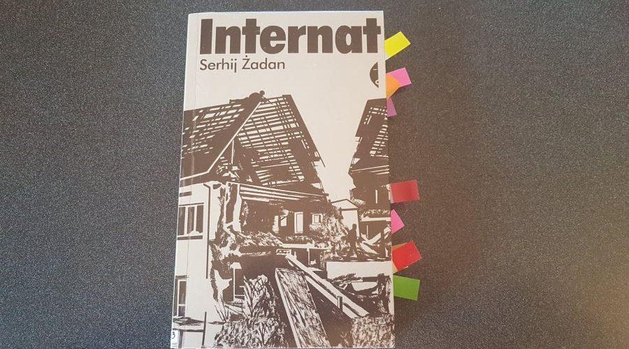 Serhij Żadan: Internat