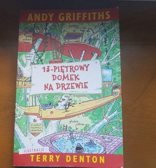 Andy Griffiths, Terry Denton: 13- piętrowy domek nadrzewie