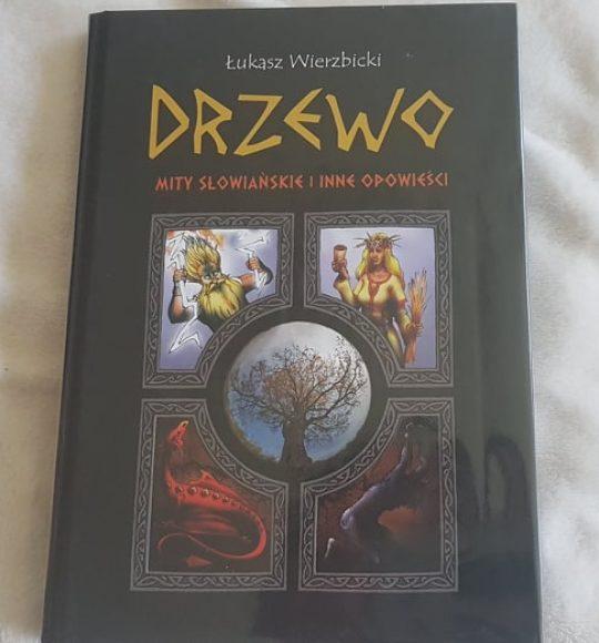Łukasz Wierzbicki: Drzewo. Mity słowiańskie iinne opowieści
