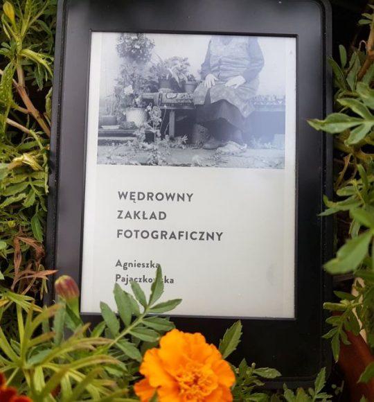 Agnieszka Pajączkowska: Wędrowny Zakład Fotograficzny