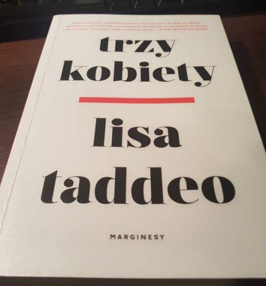 Lisa Taddeo: Trzy kobiety