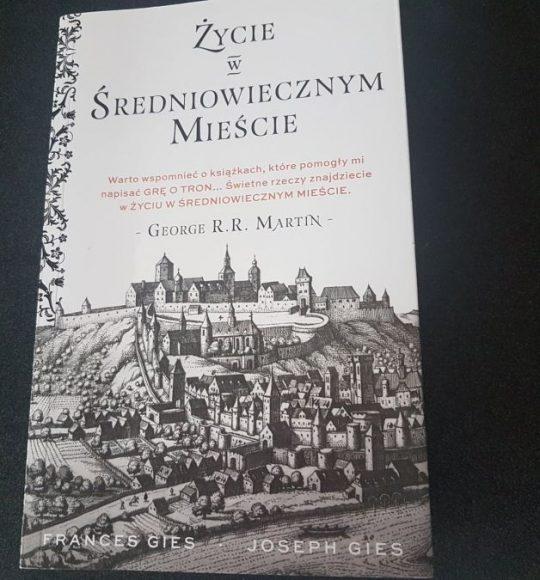 Frances Gies, Joseph Gies: Życie wśredniowiecznym mieście