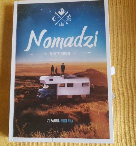 Zuzanna Bukłaha: Nomadzi. Życie wdrodze