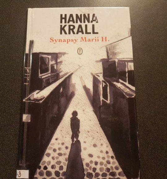 Hanna Krall: Synapsy Marii H.